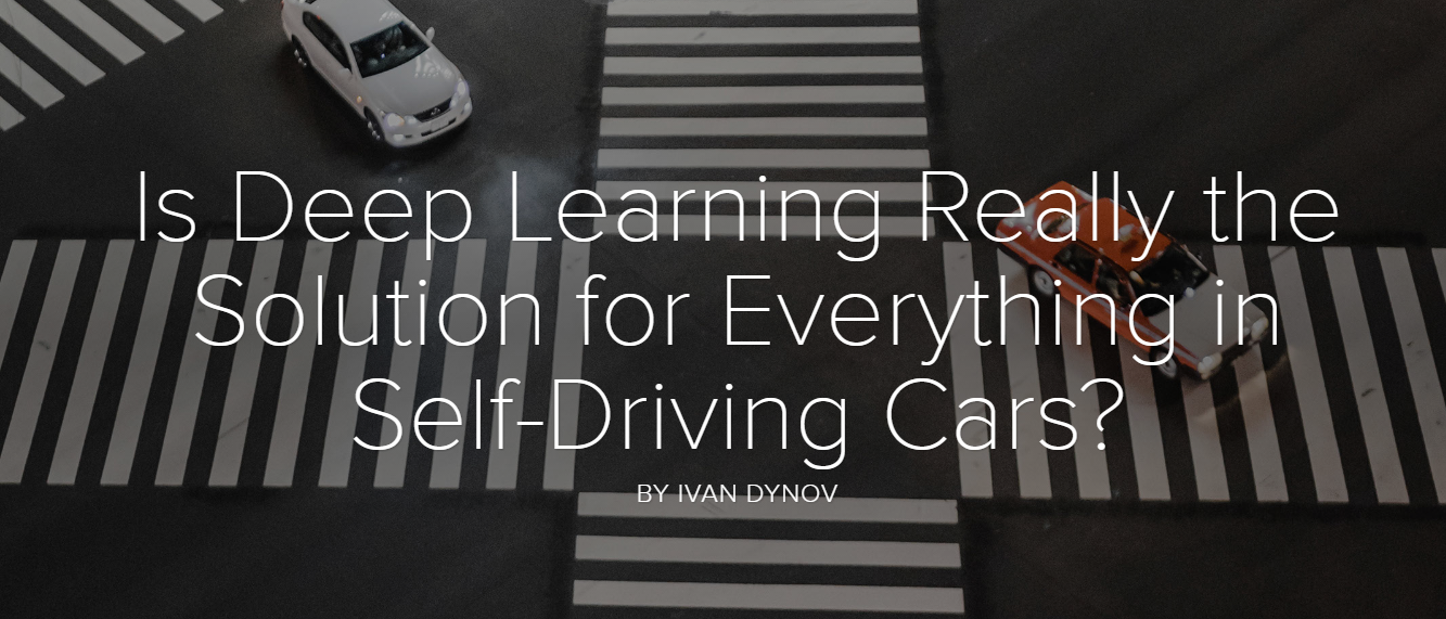 Is Deep Learning Really the Solution for Everything in Self-Driving Cars?