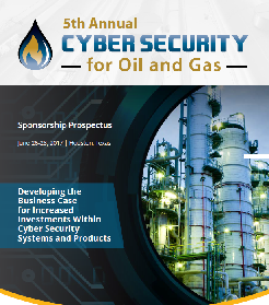 5th Annual Cyber Security for Oil & Gas Summit Sponsorship Prospectus