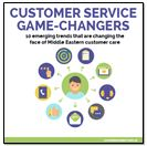 10 emerging trends that are changing the face of Middle Eastern customer care