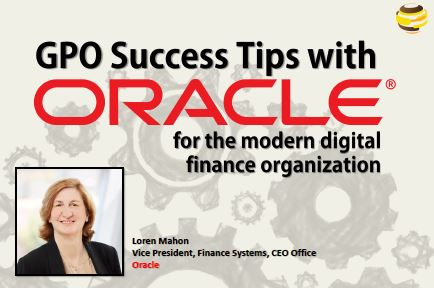 GPO Success Tips with Oracle: for the modern digital finance organization