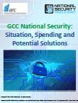 GCC National Security: Situation, Spending and Potential Solutions