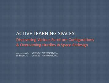 ACTIVE LEARNING SPACES: Discovering Various Furniture Configurations & Overcoming Hurdles in Space Redesign