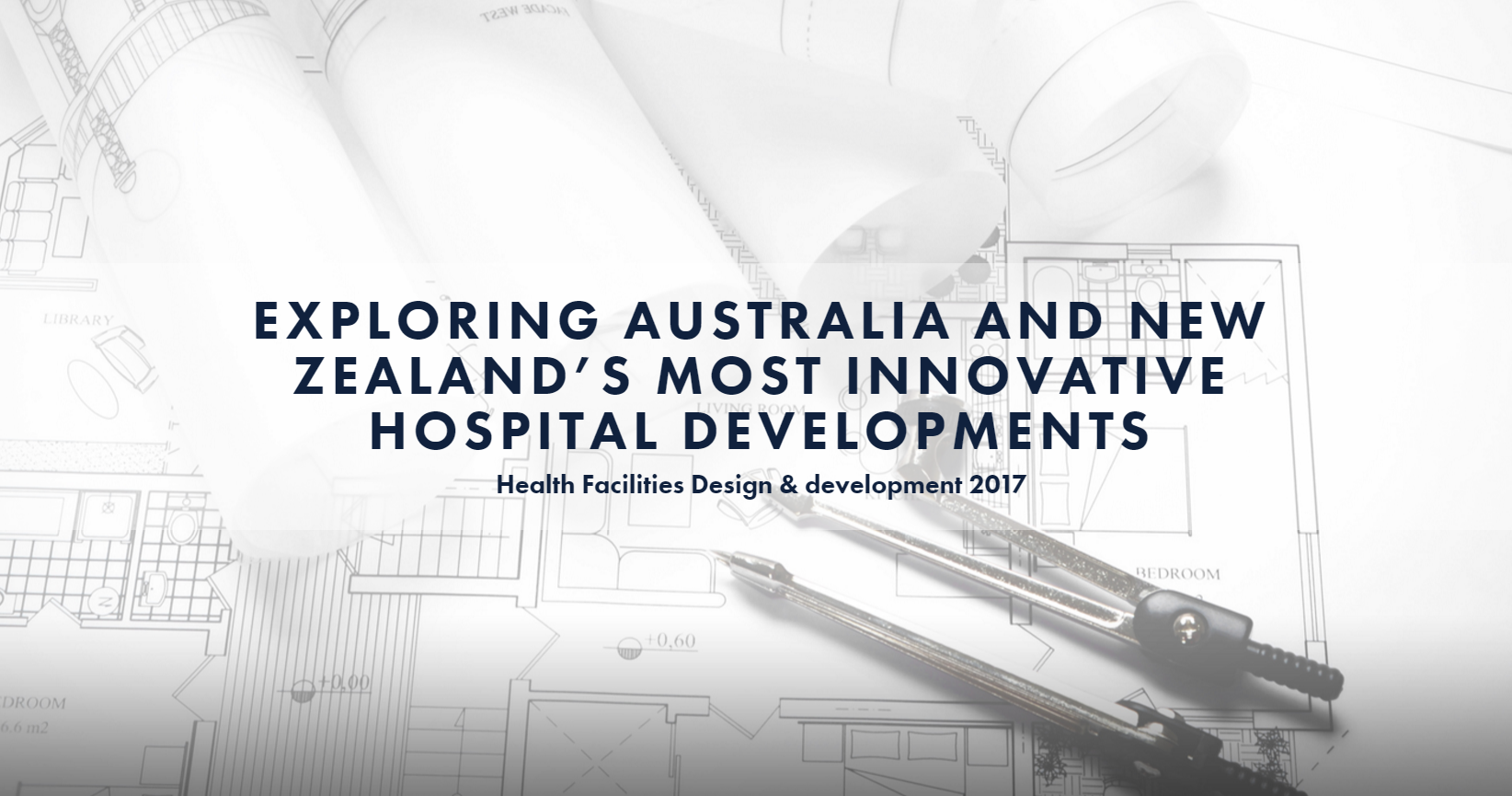 Exploring Australia and New Zealand's Most Innovative Hospital Developments