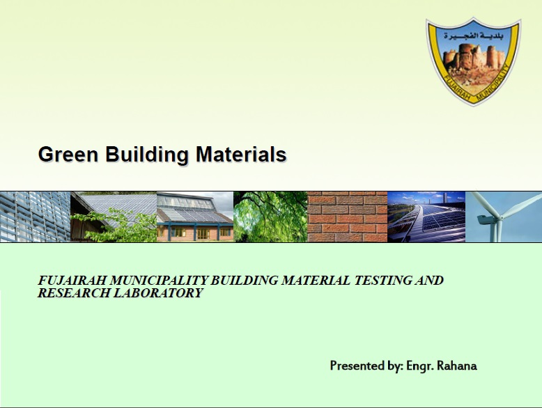Green Building Materials by Engr. Rahana from Fujairah Municipality