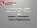 Mastering Your Content Ecosystem with LCMS and xAPI