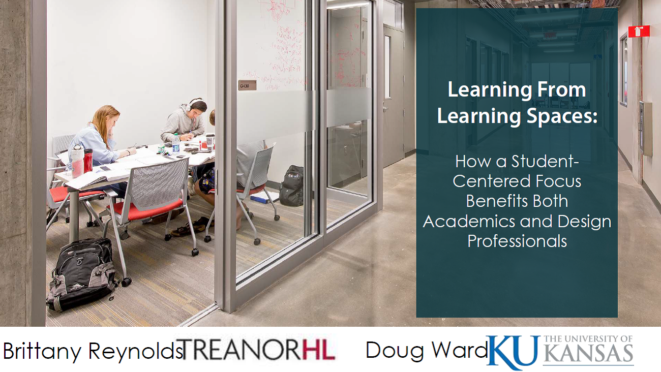 Learning From Learning Spaces: How a Student-Centered Focus Benefits Both Academics and Design Professionals