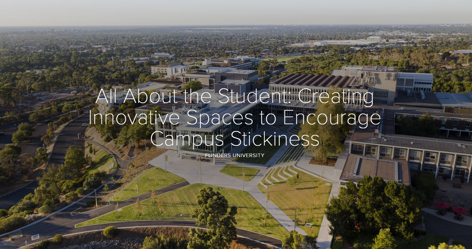 All About the Student: Creating Innovative Spaces to Encourage Campus Stickiness