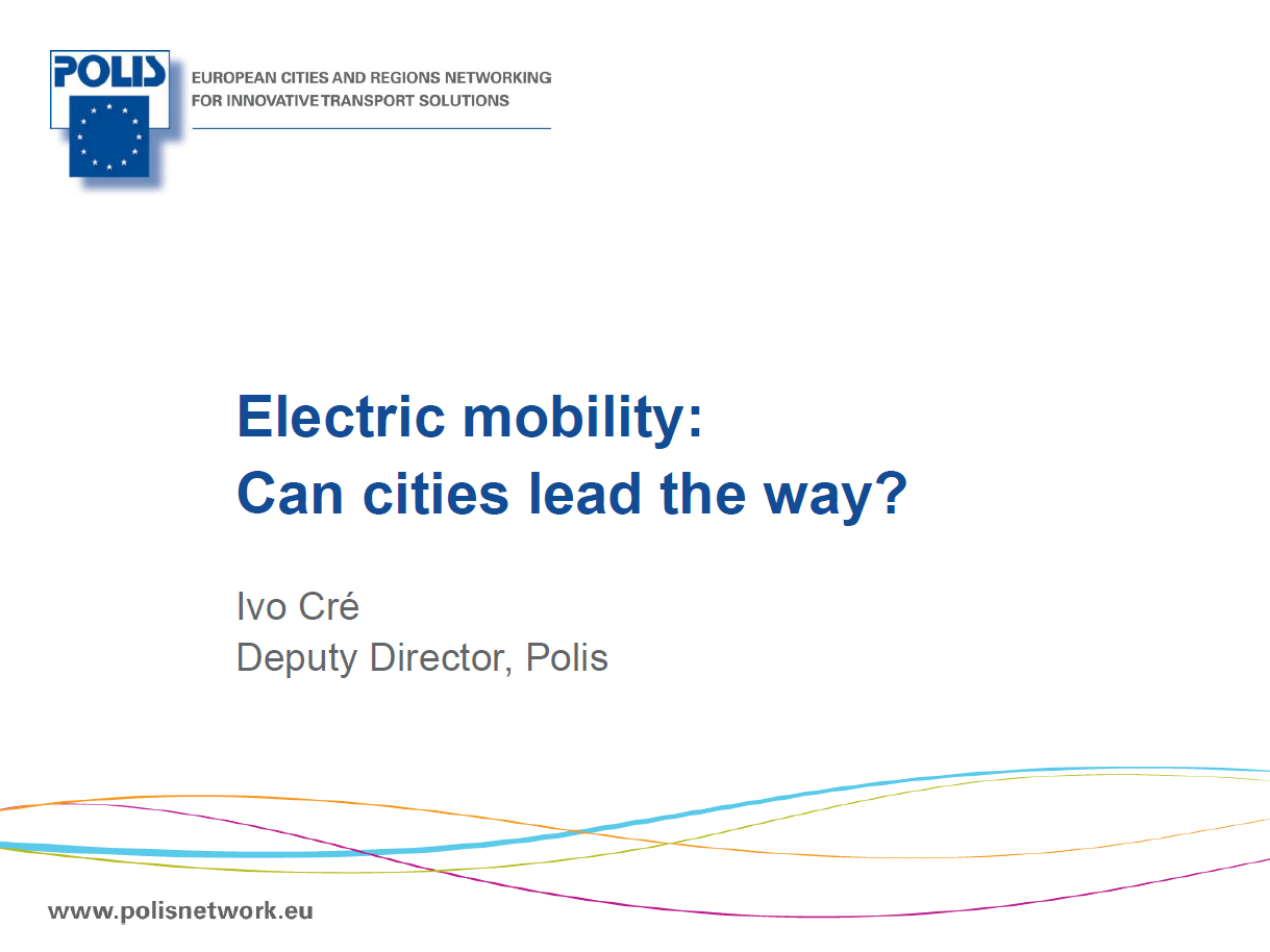 Presentation on Electric Mobility - Can Cities Lead The Way?