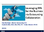 Leveraging RPA for the Business via Outsourcing Collaboration by Shuchita Singh, Director - Outsourcing Governance, AbbVie