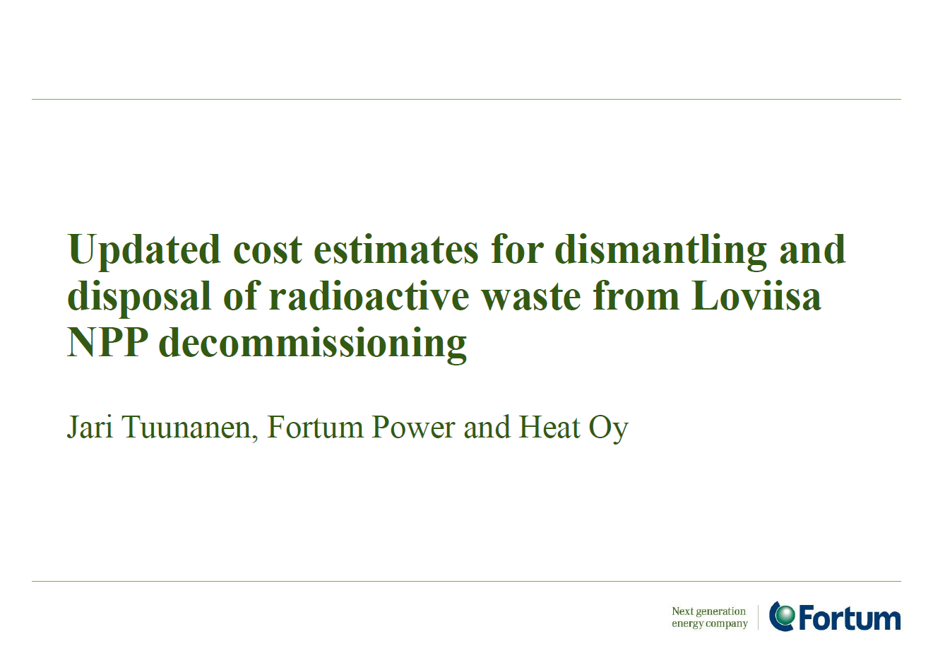 Fortum Corporation Presentation on Decommissioning Cost Planning