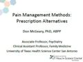 Pain Management Methods: Prescription Alternatives