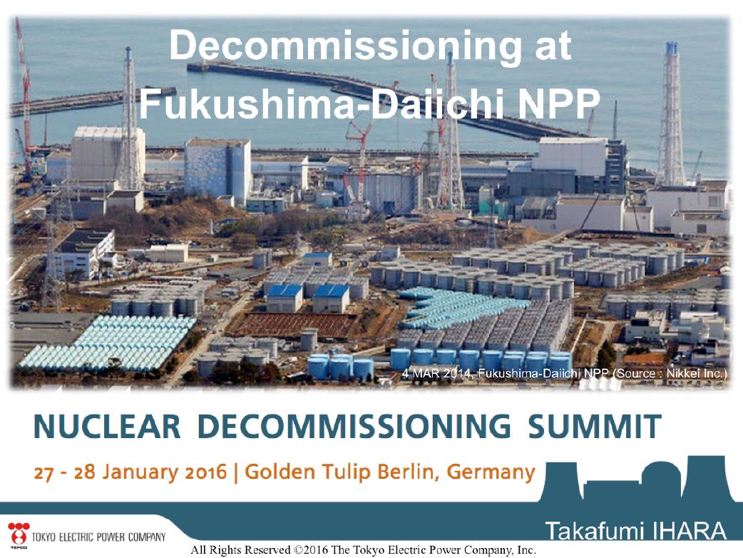 TEPCO Presentation on Decommissioning at the Fukushima-Daiichi NPP