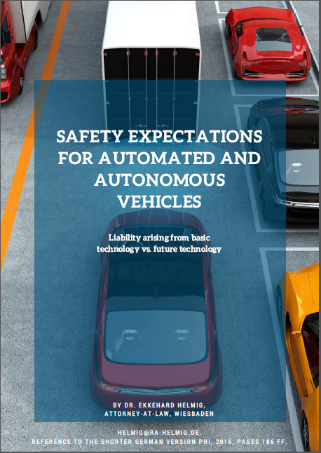 Safety Expectations for Automated and Autonomous Vehicles - Liability arising from basic technology vs. future technology
