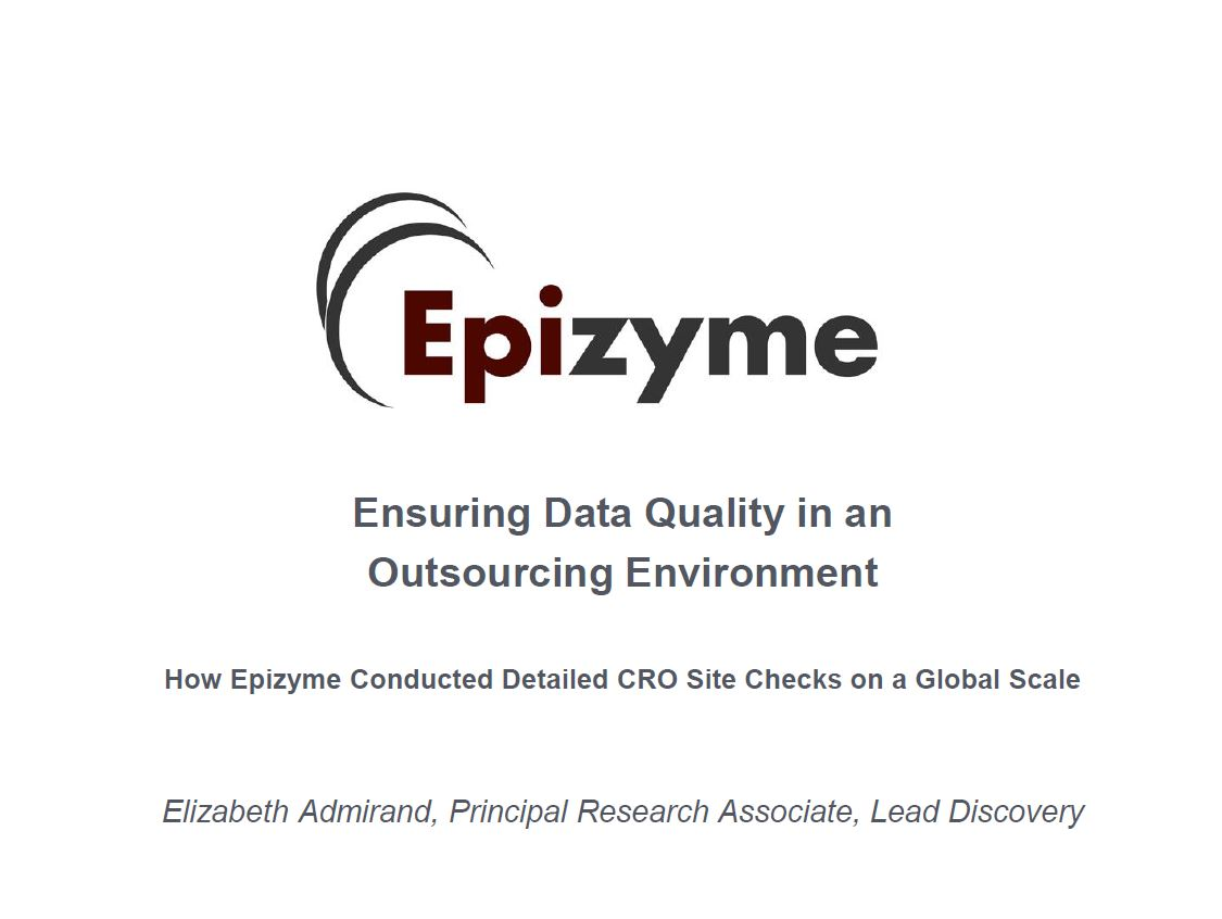 Ensuring Data Quality in an Outsourcing Environment - Elizabeth Admirand | 13th Compound and Sample Management Summit