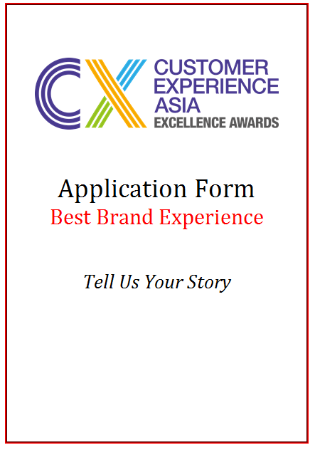 CX Excellence Awards Application Form - Best Brand Experience