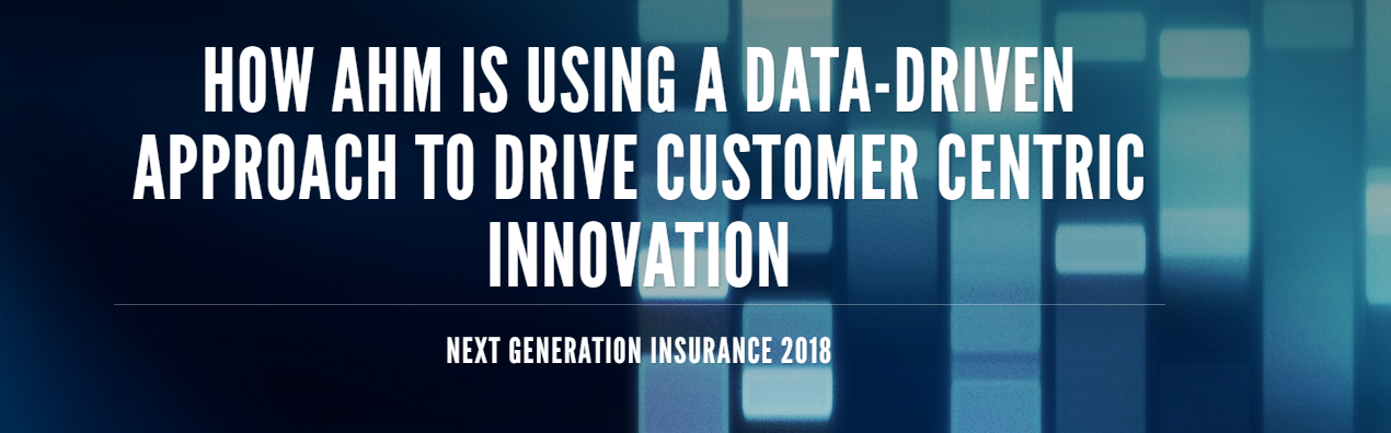 How AHM is using a data-driven approach to drive customer centric innovation