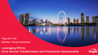 Leveraging RPA to Drive Service Transformation and Productivity Improvements