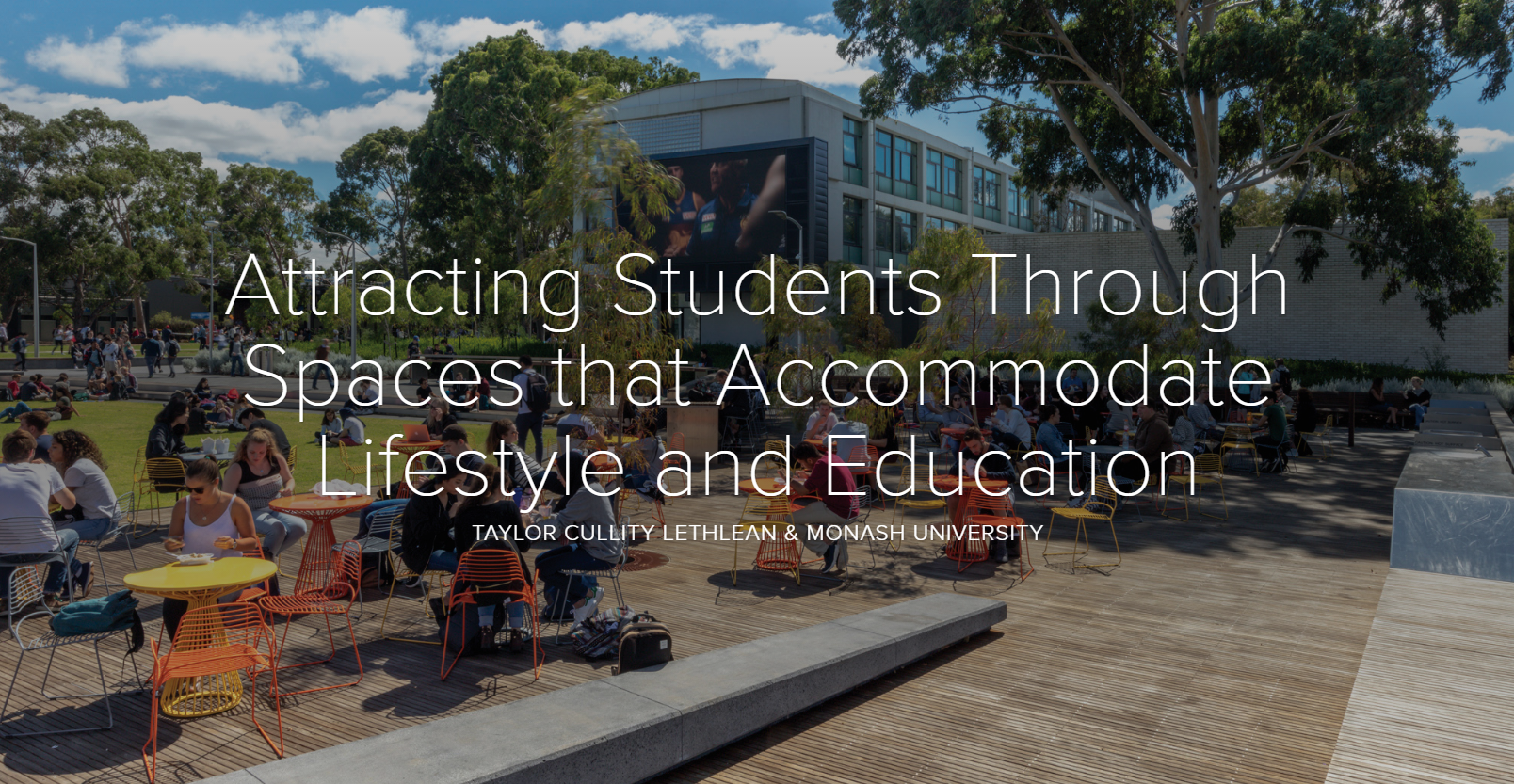 Attracting Students Through Spaces that Accommodate Lifestyle and Education