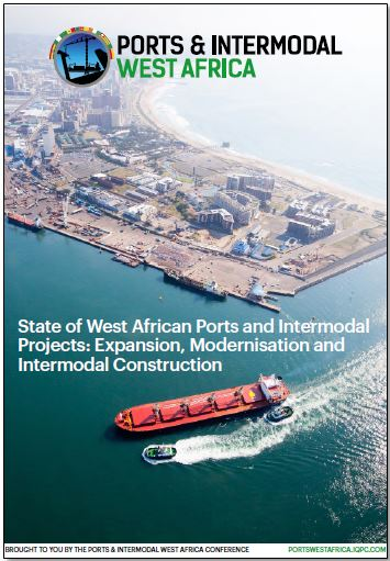 State of West African Ports and Intermodal Projects: Expansion, Modernisation and Intermodal Construction