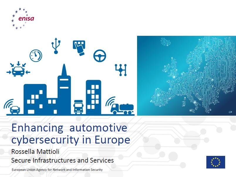 ENISA Presentation on Enhancing Automotive Cybersecurity in Europe