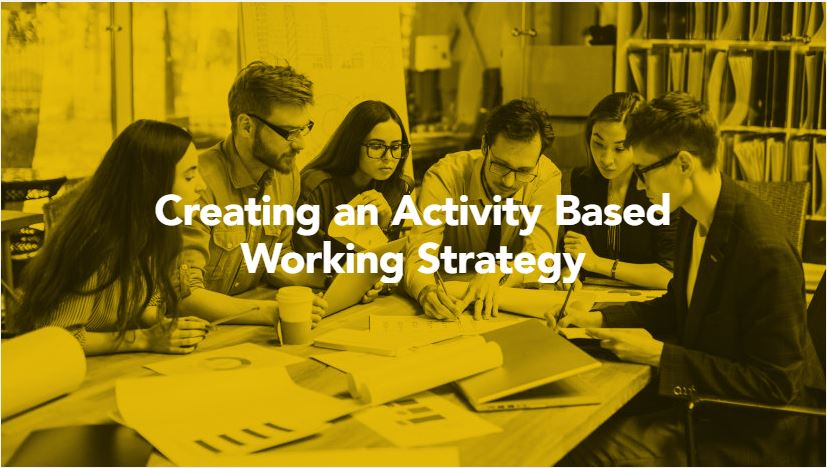Creating an Activity Based Working Strategy