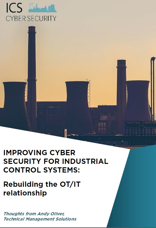 Improving cyber security for Industrial Control Systems: Rebuilding the OT/IT relationship