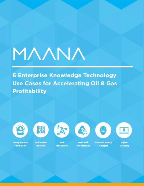 6 Enterprise Knowledge Technology Use Cases For Accelerating Oil & Gas Profitability