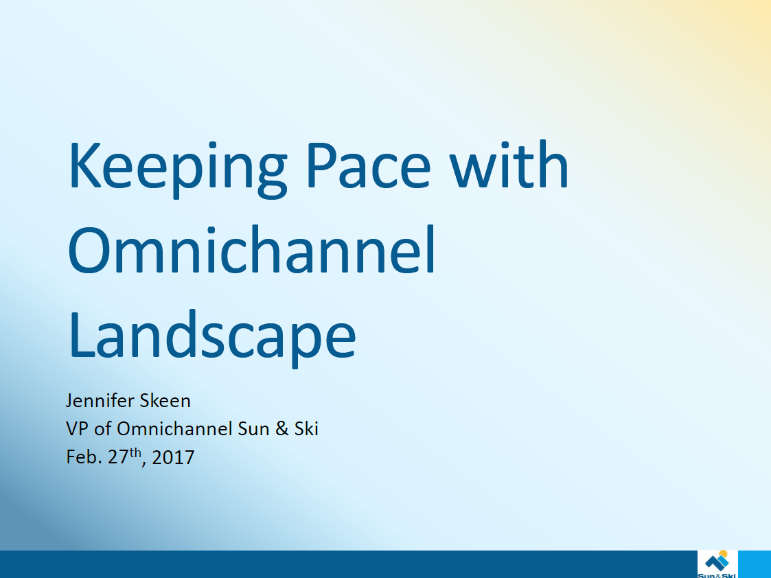 2017 Past Presentation: Keeping Pace with Omnichannel Landscape