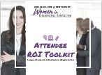Attendee ROI Toolkit: Your One-Stop-Shop for Justifying Your Attendance