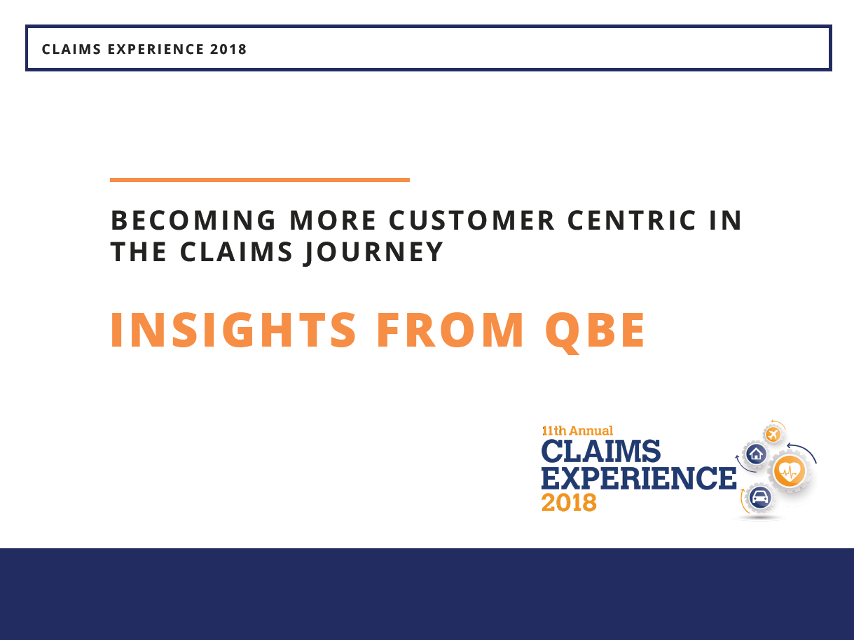 Becoming more customer centric in the claims journey: Insights from QBE