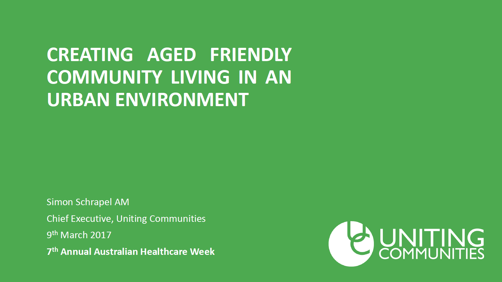 Creating Aged Friendly Community Living in an Urban Environment