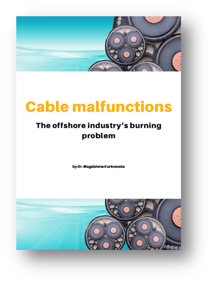 Cable malfunctions - The offshore industry's burning problem