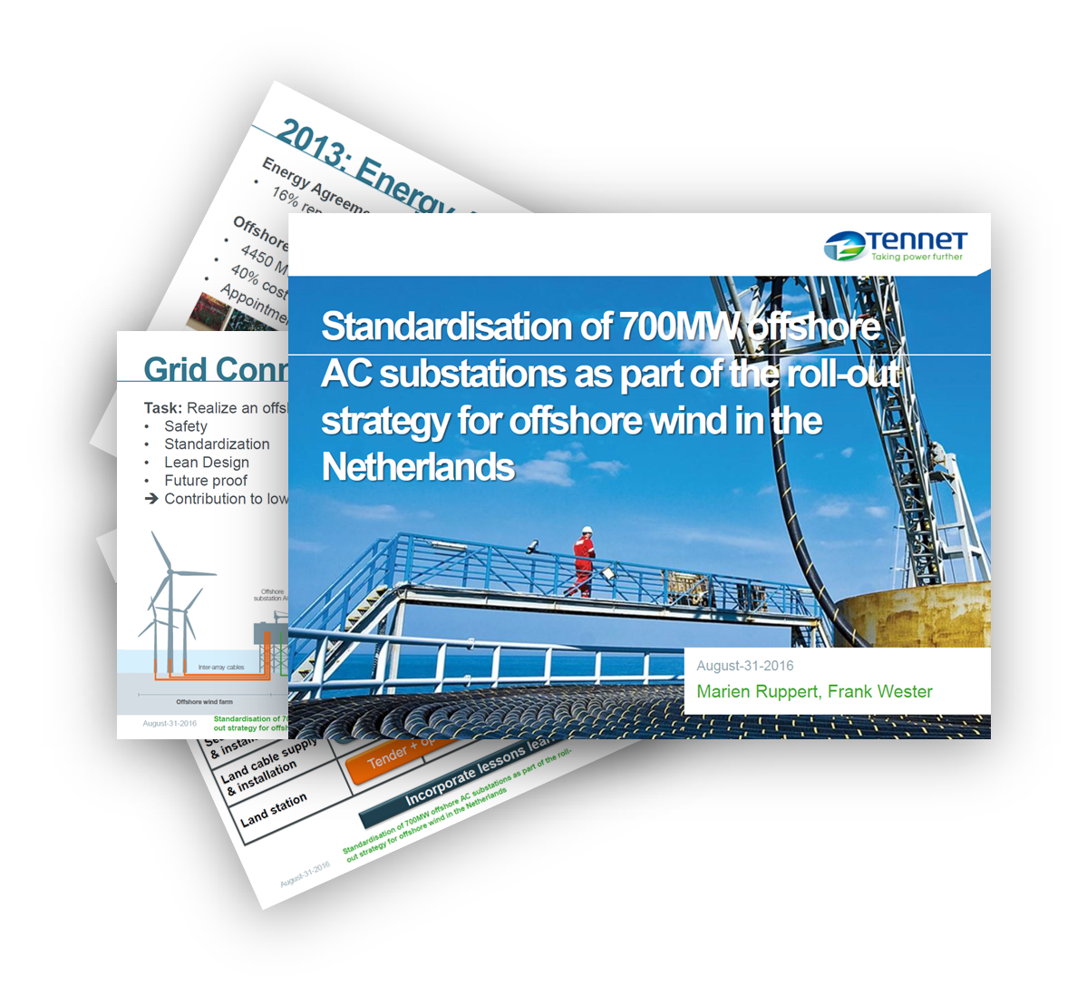 Tennet presents: Standardisation of 700MW offshore