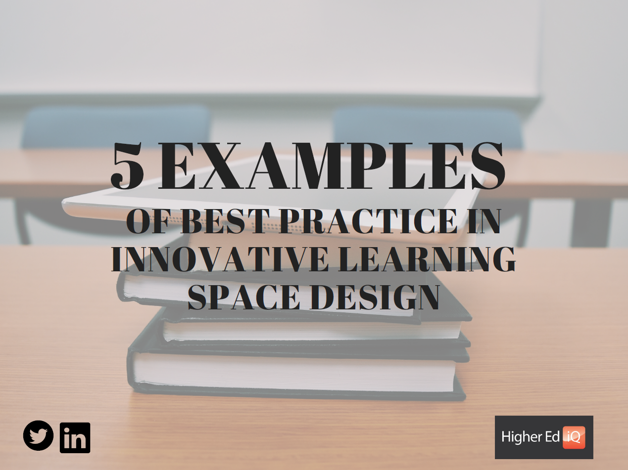5 examples of best practice in innovative learning space design