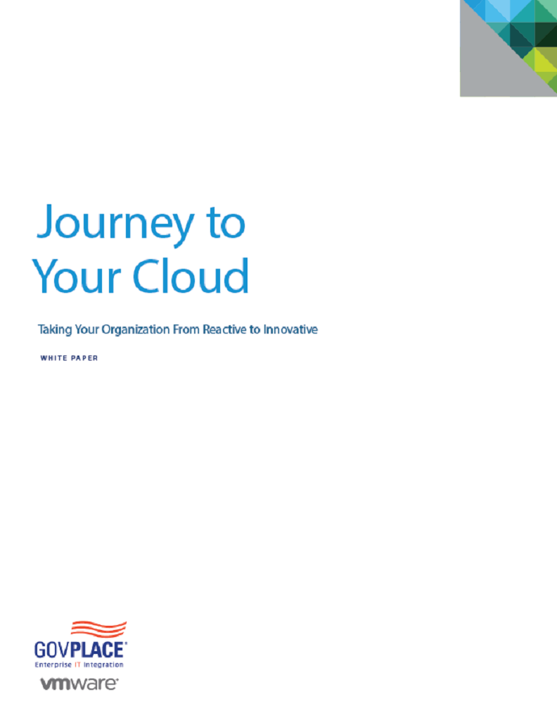 Journey to Your Cloud: Taking Your Organization From Reactive to Innovative