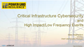 Past Presentation: Critical Infrastructure Cybersecurity and High Impact/Low Frequency Events