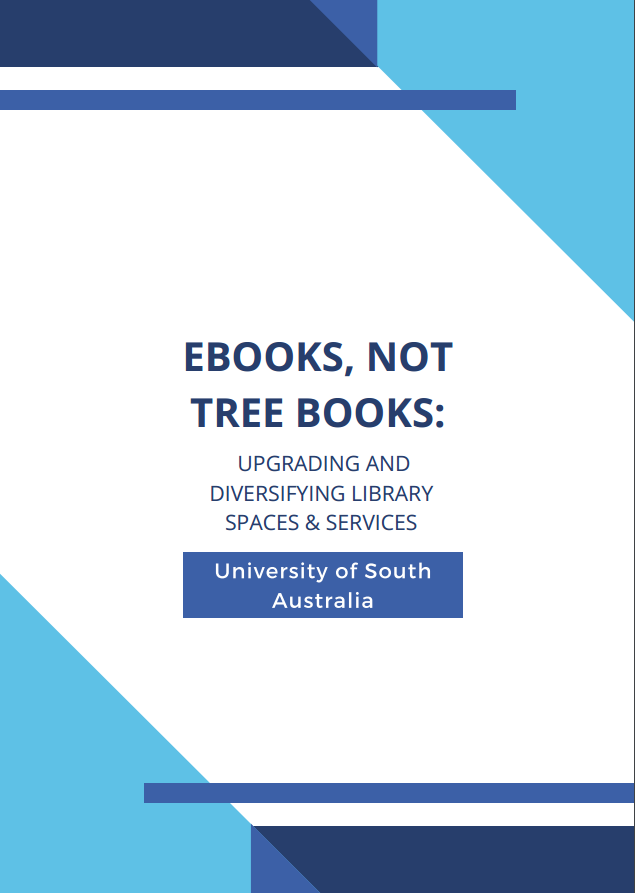 eBooks, Not Tree Books: Upgrading and Diversifying Library Spaces & Service