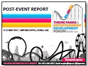 Post-Event Report: 3rd Annual Theme Parks & Entertainment Development Middle East Summit