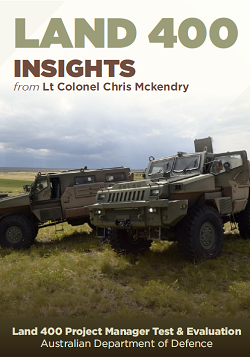 Land 400: Insights from Lt Col Chris Mckendry