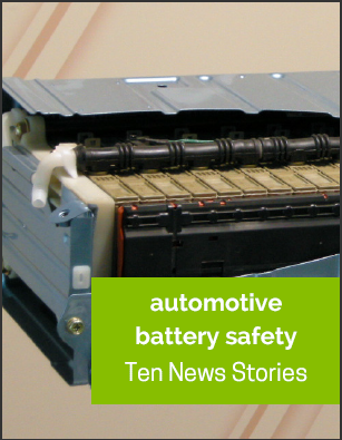 Automotive Battery Safety - Top 10 News