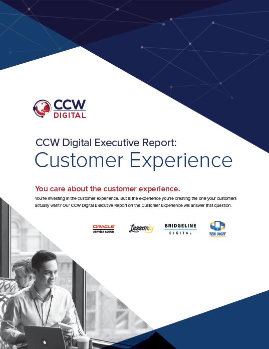 CCW Digital Executive Report - Customer Experience