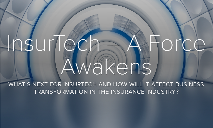 InsurTech – A Force Awakens