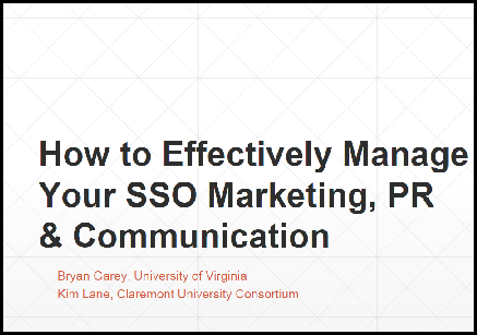 How to Effectively Manage Your SSO Marketing, PR & Communication