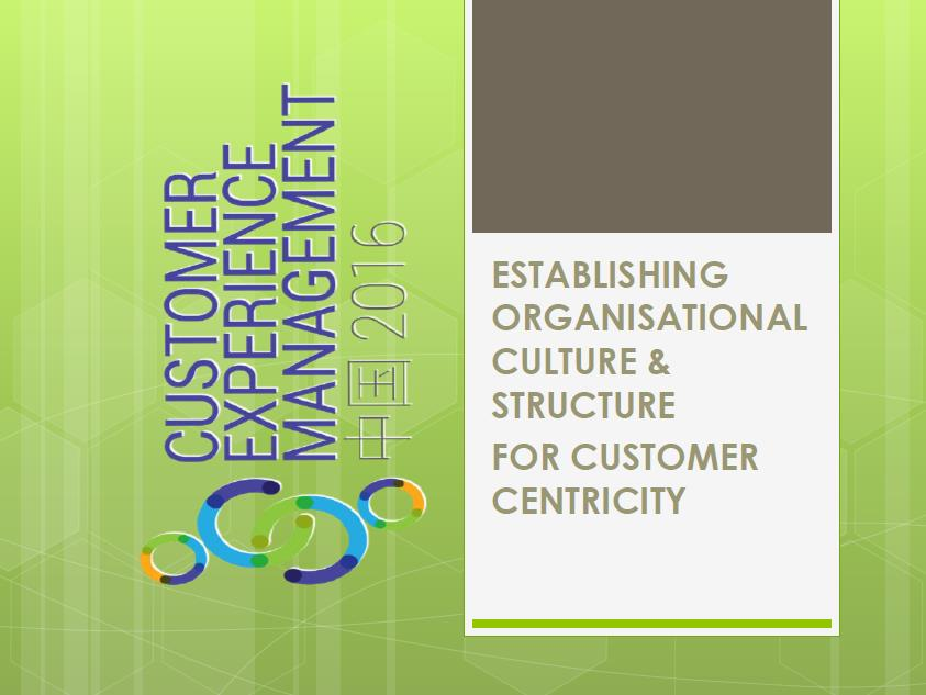 Establishing Organisational Culture & Structure for Customer centricity