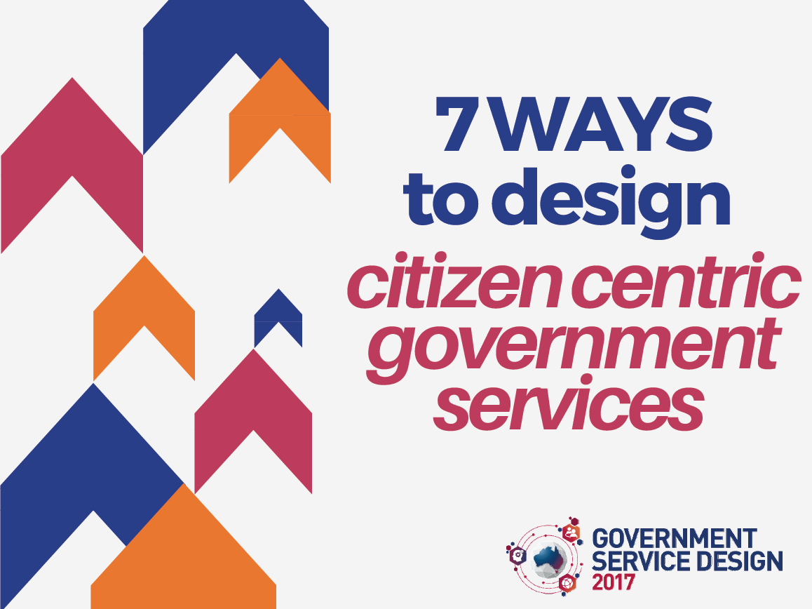 7 ways to design citizen-centric government services