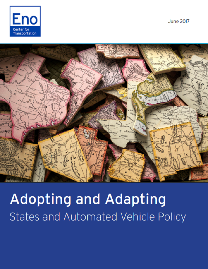 Adopting and Adapting: States and Automated Vehicle Policy