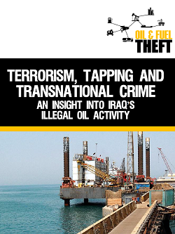 Terrorism, Tapping and Transnational Crime: An Insight into Iraq's Illegal Oil Activity