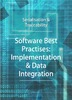 Software Best Practises: Implementation & Data Integration