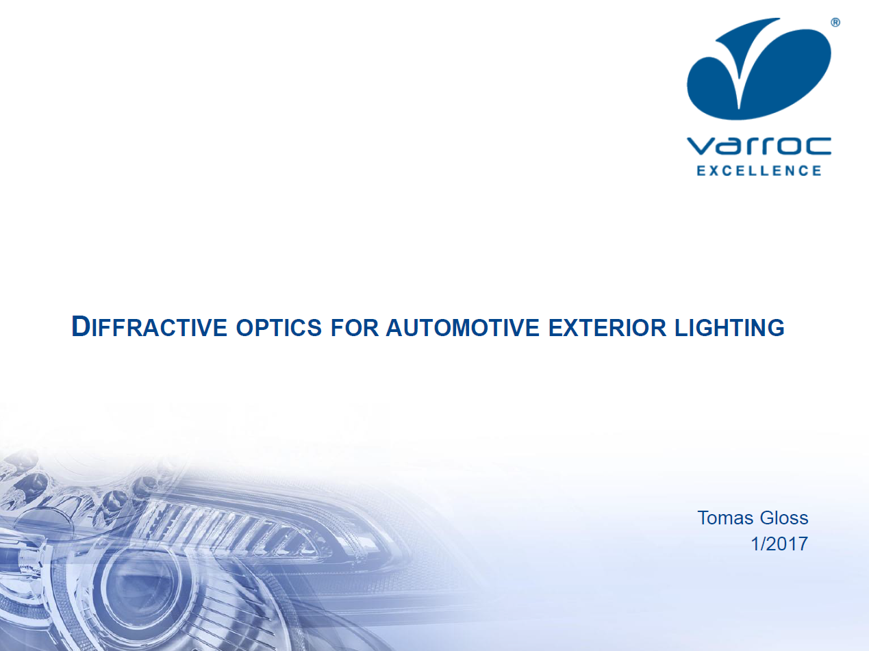 Varroc Lighting Systems Presentation - Diffractive Optics for Automotive Exterior Lighting