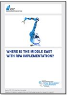 Where is the Middle East with RPA implementation?